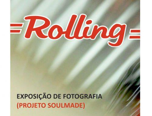 Rolling – Exposição de Fotografia